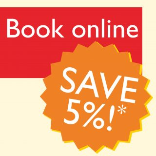 Book Online and Save 5%!