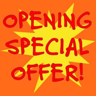 OPENING SPECIAL OFFER! Save up to 40%*