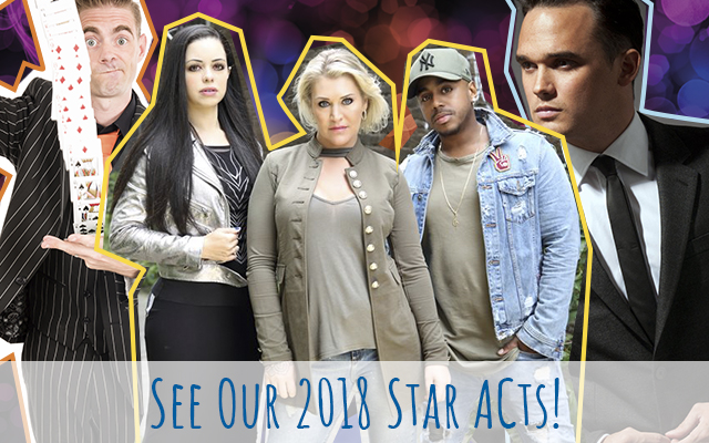 See Our 2018 Star Acts