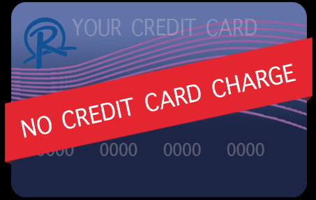 No Credit Card Charge